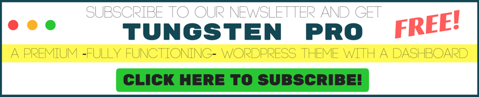 WordPress Theme for Free, Tungsten Pro, A Premium -Fully Functioning- WordPress Theme WITH A DASHBOARD